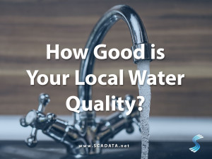 How Good is Your Local Water Quality? - Scadata.net