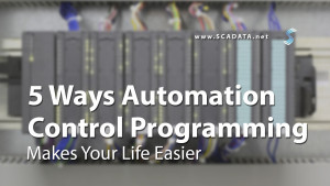 5 Ways Automation Control Programming Makes Your Job Easier