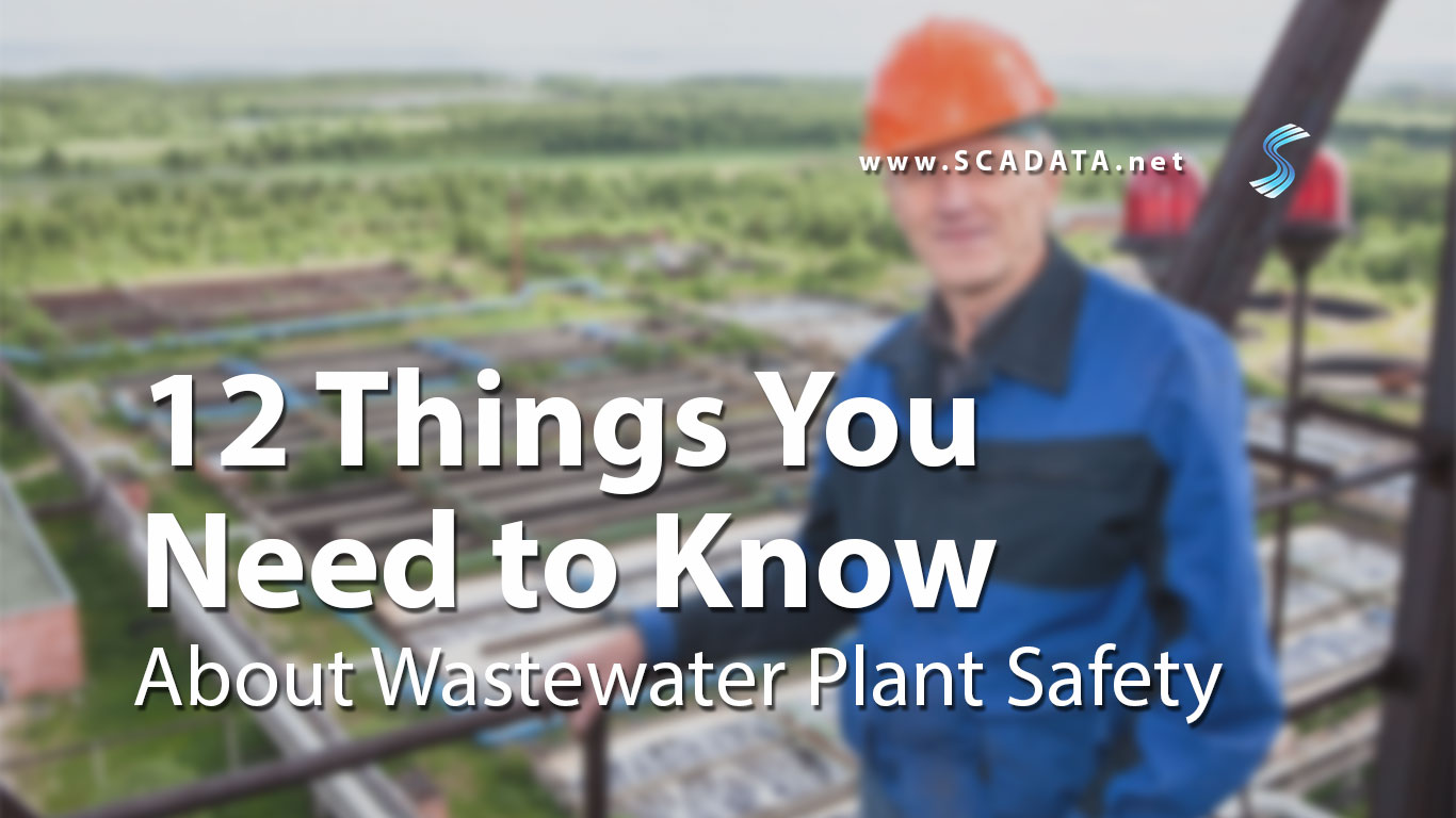 12 Things You Should Know about Wastewater Plant Safety