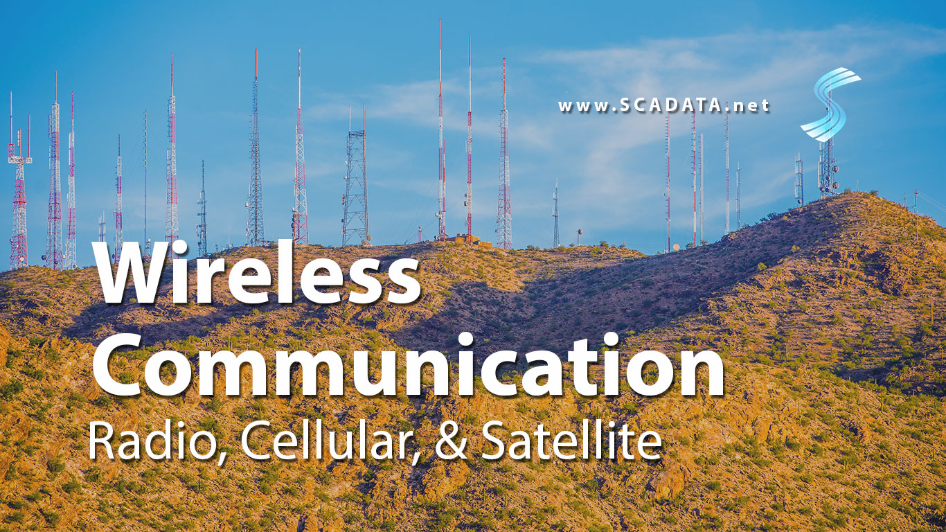 Wireless Communication for Your SCADA System: Radio vs Cellular vs Satellite