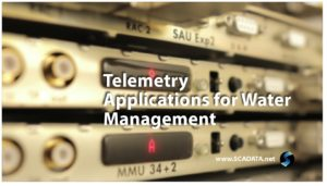 Telemetry Applications for Water Management