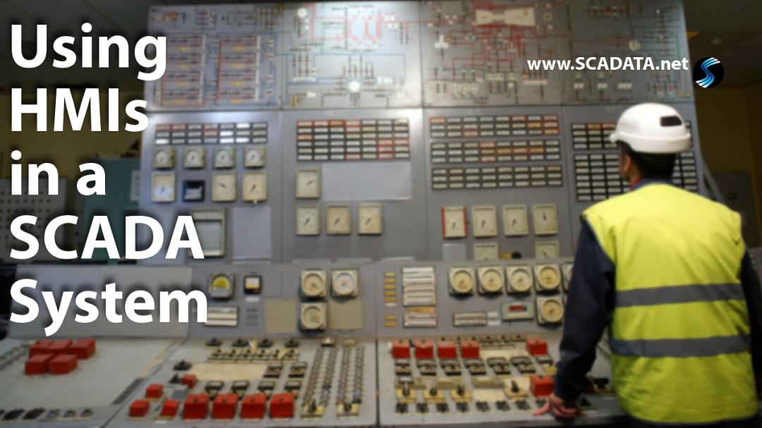 Using HMI's in a SCADA System