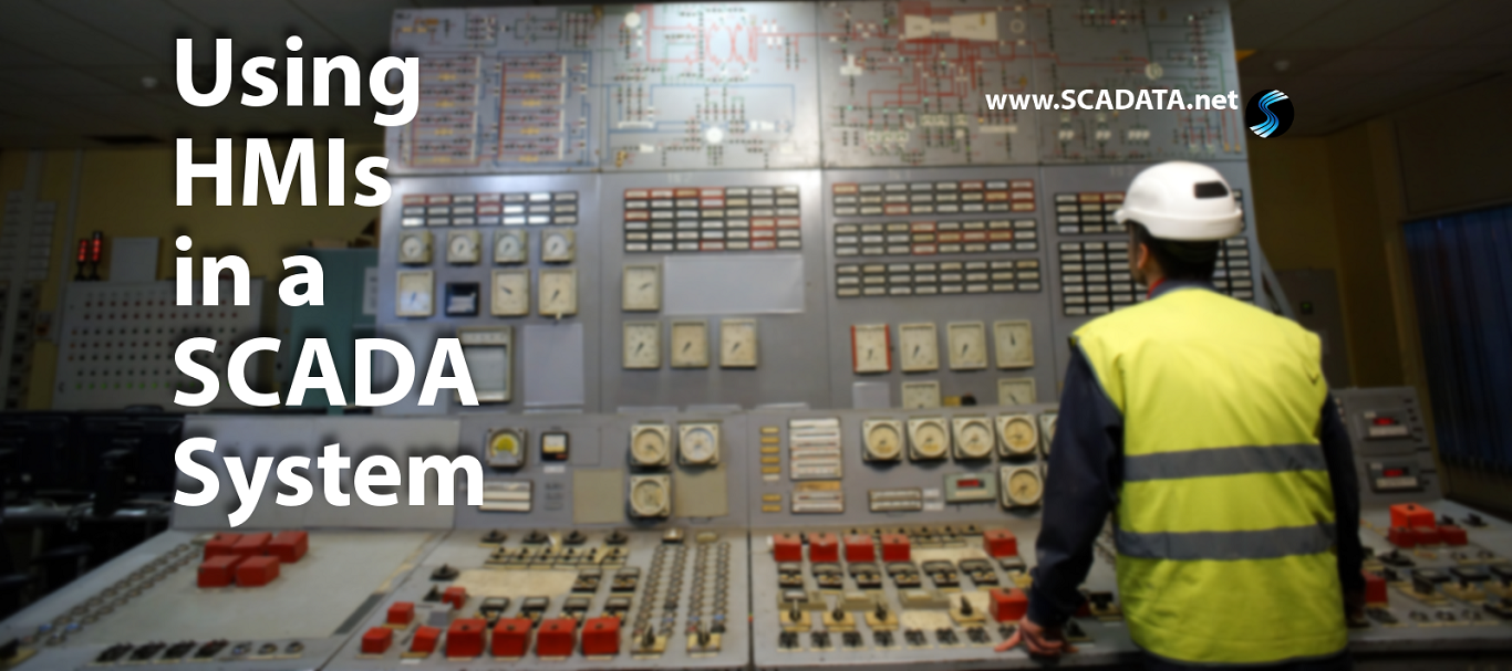 Using HMI's in a SCADA System