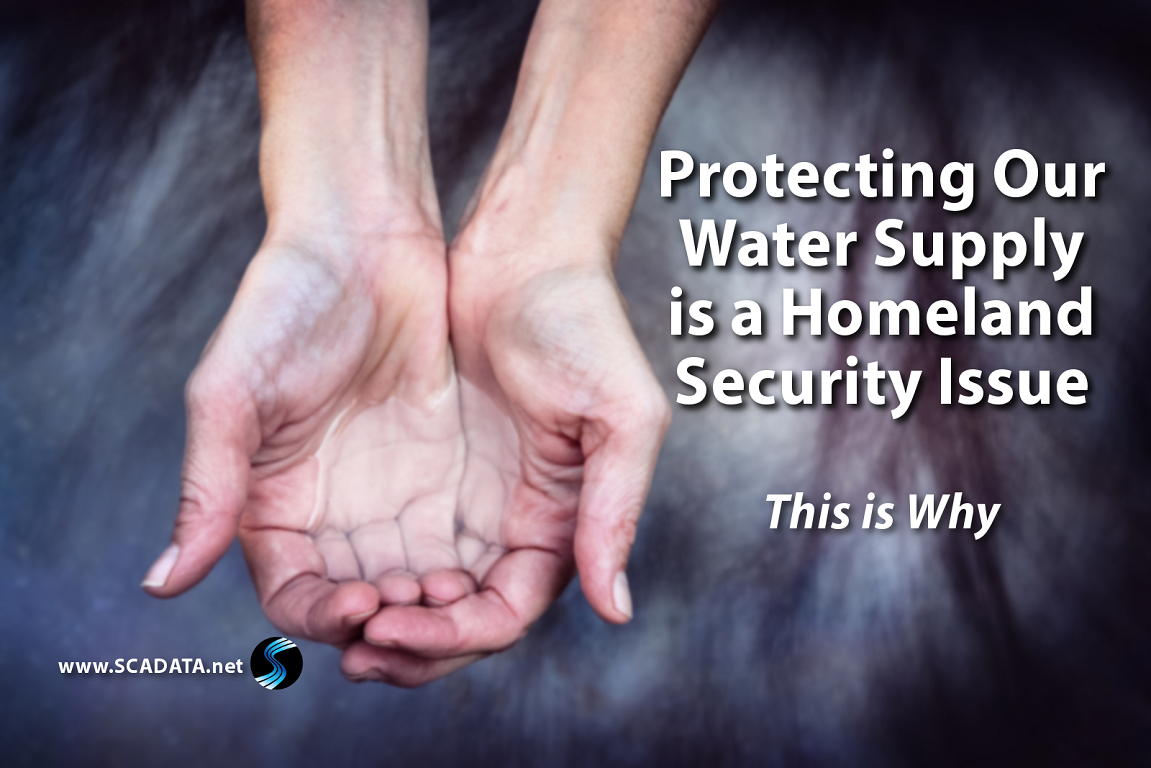 Protecting Our Water Supply is a Homeland Security Issue�This is Why