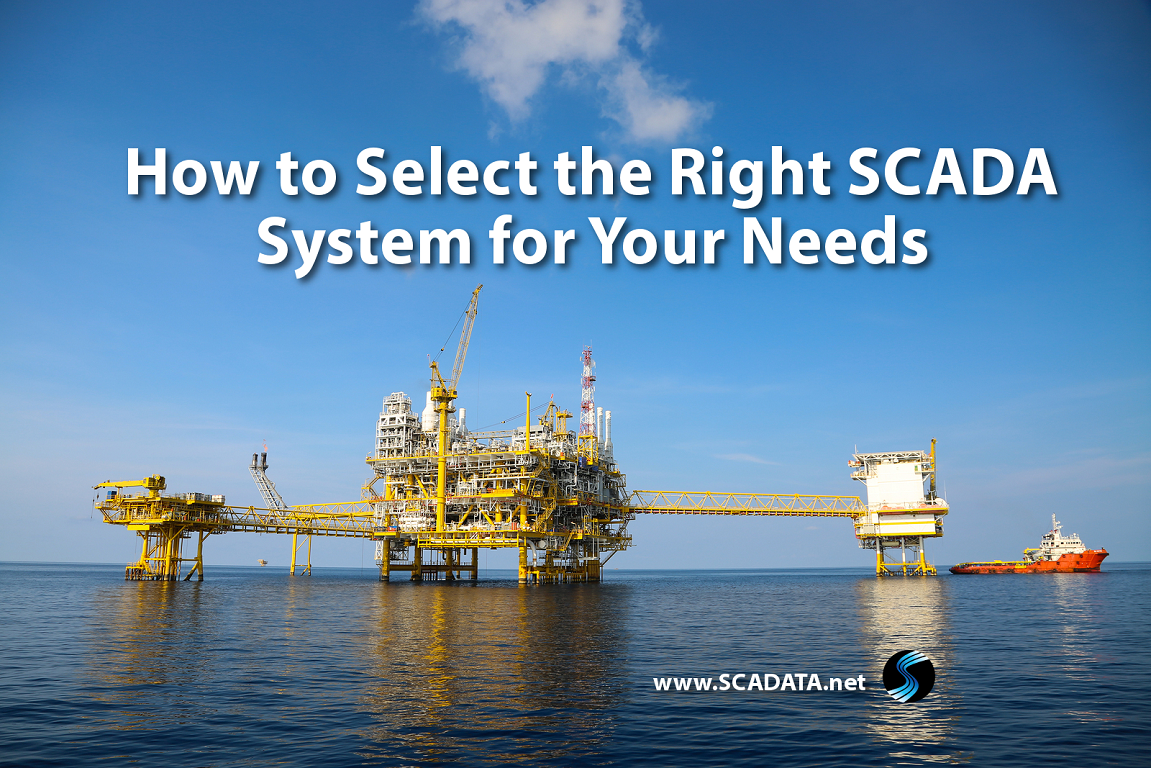 How to Select the Right SCADA System for Your Needs
