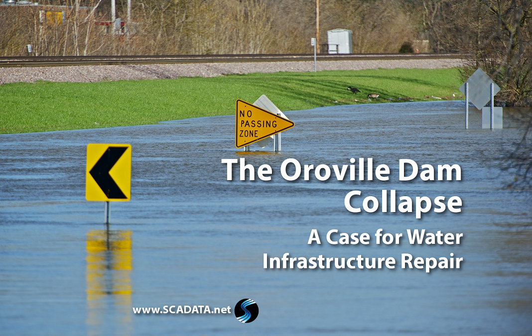 The Oroville Dam Collapse: A Case for Water Infrastructure Repair