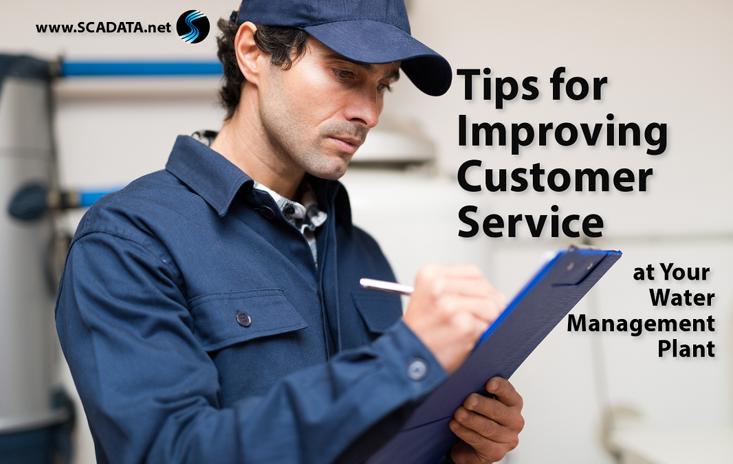 Tips for Improving Customer Service at Your Water Management Plant