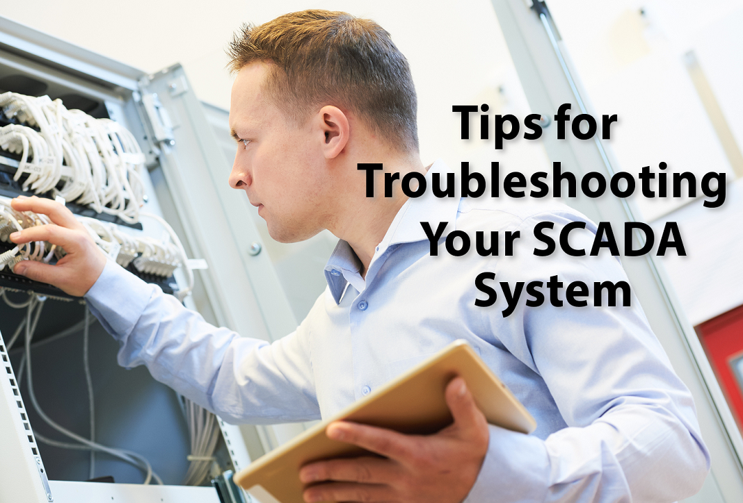 Tips for Troubleshooting your SCADA System