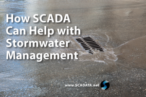 How SCADA Can Help with Stormwater Management