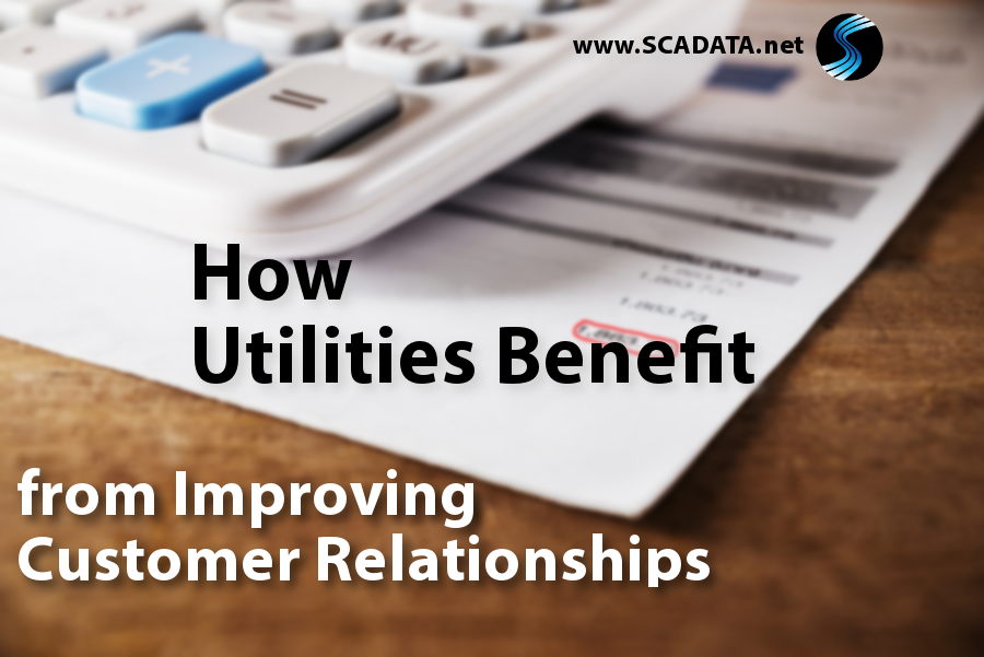 How Utilities Benefit from Improved Customer Relationships