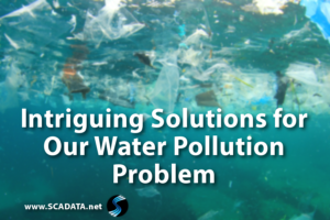 Intriguing Solutions for Our Water Pollution Problem